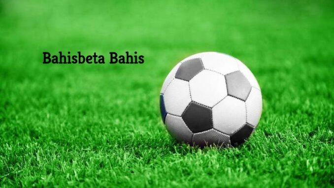 Bahisbeta Bahis